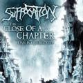 SUFFOCATION: Close Of A Chapter - Live In Quebec