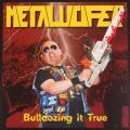 METALUCIFER: Bulldozing It True