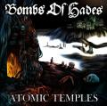 BOMBS OF HADES: Atomic Temples