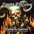 BOMBS OF HADES: Through the Dark Past
