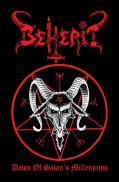 BEHERIT: Dawn of Satan's Millennium