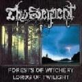 THY SERPENT: Forests of Witchery / Lords of Twilight
