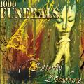1000 FUNERALS: Butterfly Decadence